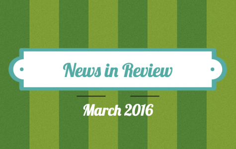 News in Review: March 2016