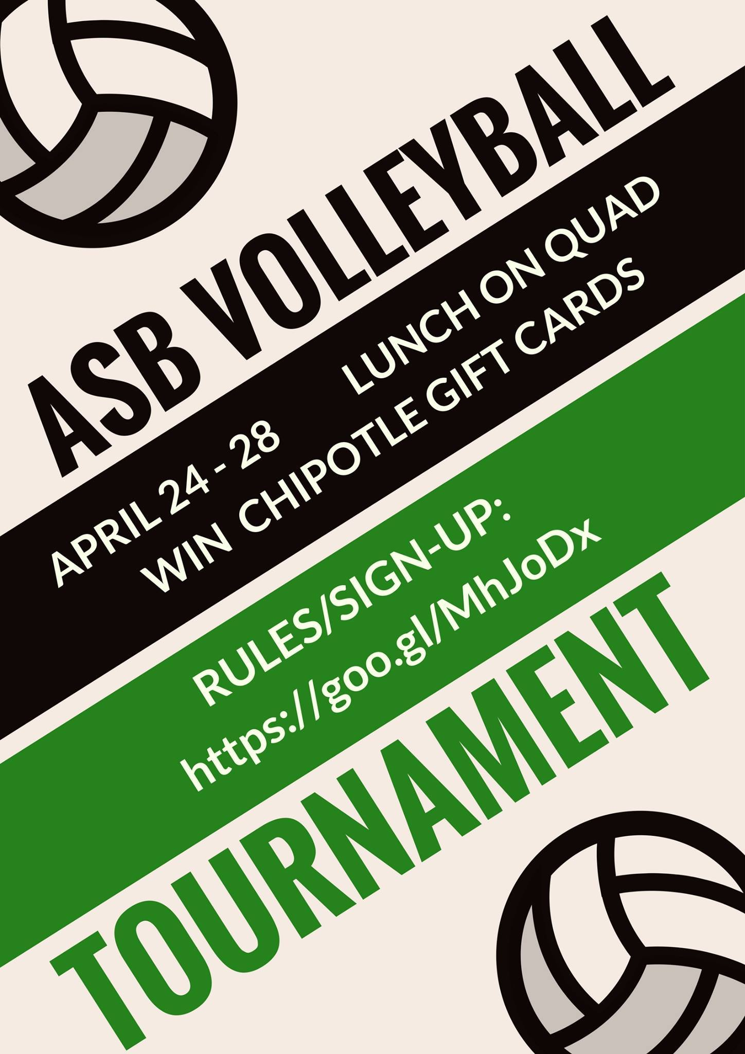 ASB advertises the intramural volleyball tournament with a promotional poster. Photo: Kasra Orumchian.