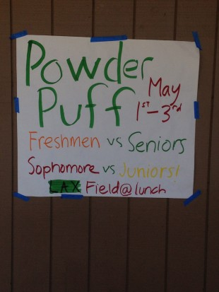 A poster on campus advertises the Powderpuff games. Photo by Frankie Comey