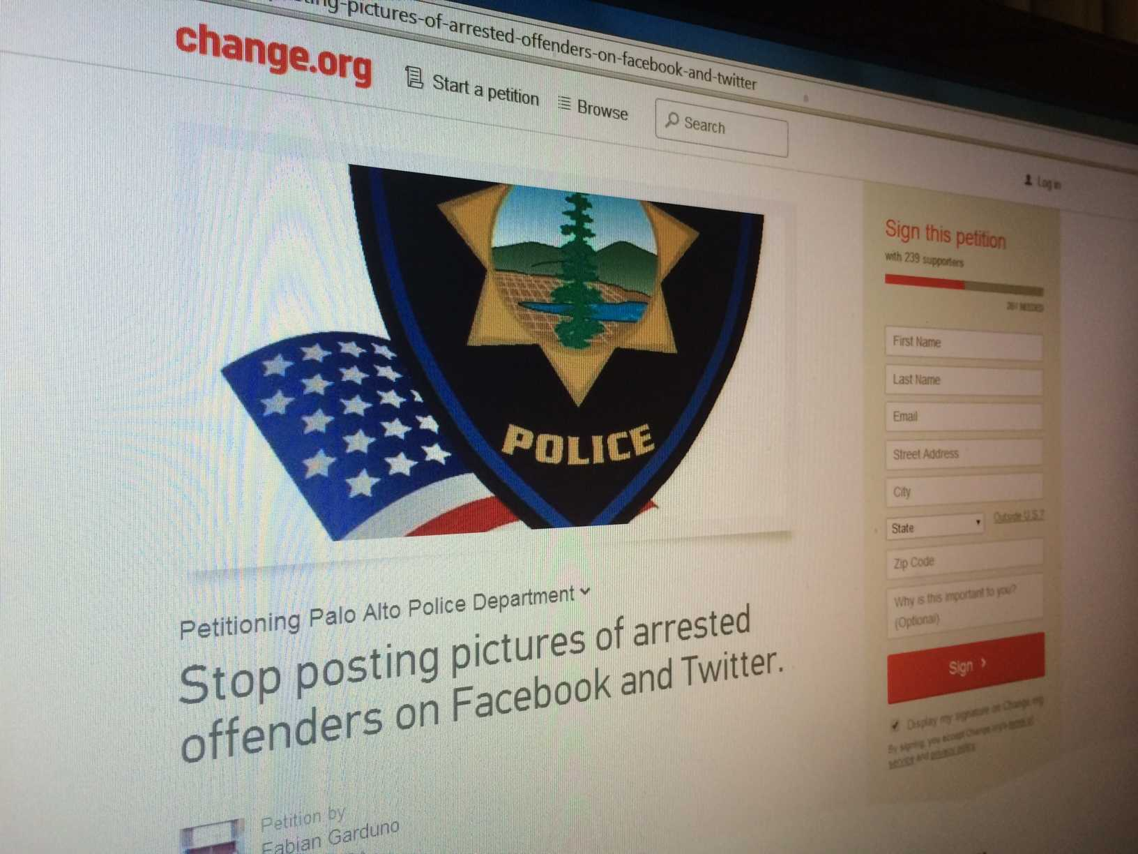 The petition created by a Paly student on change.org requests the PAPD stop posting pictures of arrested offenders on Facebook and Twitter. Photo by Emma Chiu.