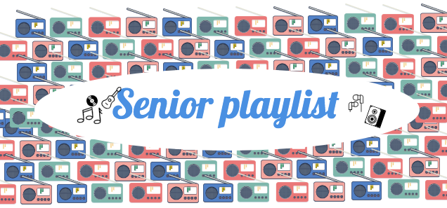 Senior playlist