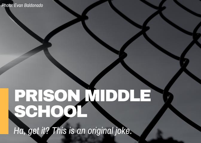 Prison Middle School